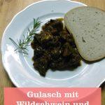Gulasch mit Wildschwein